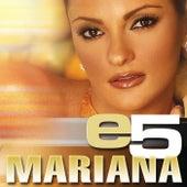 E5 by Mariana