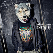 ONE WISH e.p. by Man With A Mission
