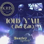 Told Y'all (Don Talk) de Kris Stylez (1)