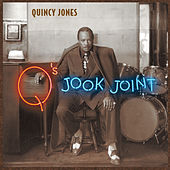 Q's Jook Joint de Quincy Jones