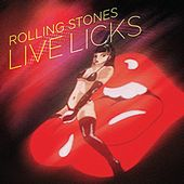 Live Licks (2009 Re-Mastered Digital Version) de The Rolling Stones
