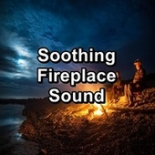 Soothing Fireplace Sound by The Sleeping Sounds
