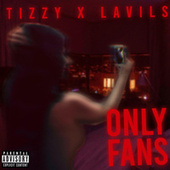 Only Fans by Tizzy