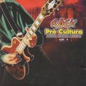 Rock Pró Cultura: Música Esporte Atitude, Vol. 1 by Vários Artistas