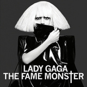 The Fame Monster (International Deluxe) von Lady Gaga