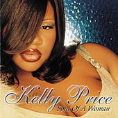 Soul Of A Woman by Kelly Price