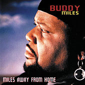 Miles Away From Home von Buddy Miles