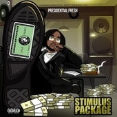 Stimulus Package by Presidential Fresh