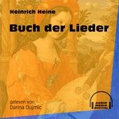 Buch der Lieder (Ungekürzt) von Heinrich Heine