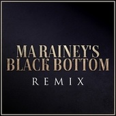 Ma Rainey's Black Bottom (Trvllr vs. Ma Rainey) (Remix) by Trvllr