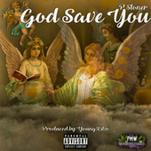 God Save You by P Stoner