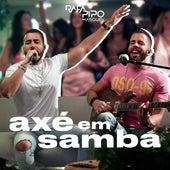 Axé em Samba (Ao Vivo) by Rafa & Pipo Marques