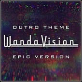Wandavision - Outro Theme (Epic Version) van L'orchestra Cinematique