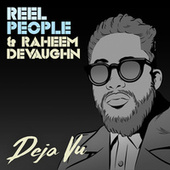 Deja Vu by Reel People