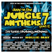 Deep In The Jungle Anthems 7 - Part 2 (Mixed by Hollie-May) de Various Artists