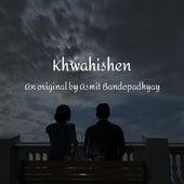 Khwahishen by Asmit Bandopadhyay