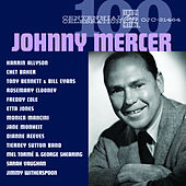 Centennial Celebration: Johnny Mercer de Various Artists
