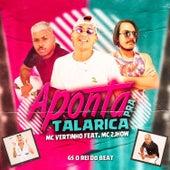 Aponta pra Talarica (feat. MC 2jhow) by GS O Rei do Beat