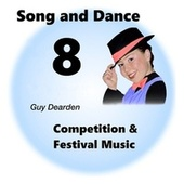 Song and Dance 8 - Competition & Festival Music van Guy Dearden