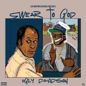 SWEAR TO GOD by Ugly Davidson