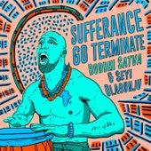 Sufferance Go Terminate by Boddhi Satva