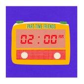 2 AM de Part-Time Friends