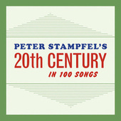 Peter Stampfel's 20th Century by Peter Stampfel
