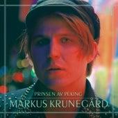 Prinsen av Peking by Markus Krunegård