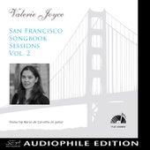 San Francisco Songbook Sessions, Vol. 2 von Valerie Joyce