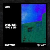 Ringtone by R3HAB, Fafaq & DNF