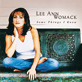 Some Things I Know von Lee Ann Womack
