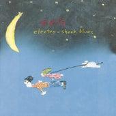 Electro-Shock Blues by Eels