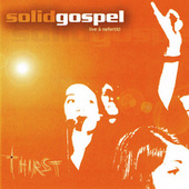 Thirst (Live at Nefertiti) de Solid Gospel