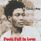 Fools Fall in Love von Horace Andy