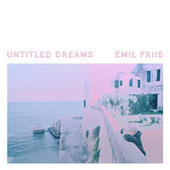 Untitled Dream #9 by Emil Friis