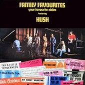 Family Favourites: Your Favourite Oldies von Hush