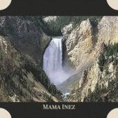 Mama Inez van Various Artists
