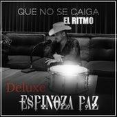 Que No Se Caiga el Ritmo (Deluxe) by Espinoza Paz
