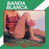 Fiesta Inolvidable Vol. 2 de Banda Blanca