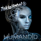 Humanoid (English Version) by Tokio Hotel