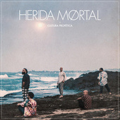 Herida Mortal by Cultura Profetica