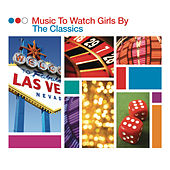 Music To Watch Girls By - The Classics von Various Artists