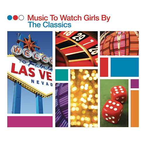 Music To Watch Girls By - The Classics de Various Artists
