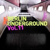 Berlin Underground, Vol. 11 von Various Artists