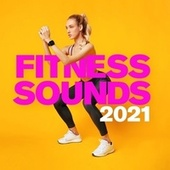 Fitness Sounds 2021 by Various Artists