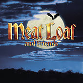 Meatloaf & Friends by Various Artists