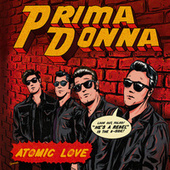 Atomic Love by Prima Donna