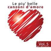 Le piu' belle canzoni d'amore, Vol. 5 by Il Laboratorio del Ritmo