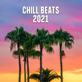 Chill Beats 2021 di Various Artists