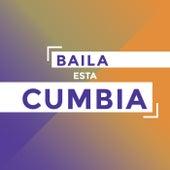 Baila Esta Cumbia by Various Artists
